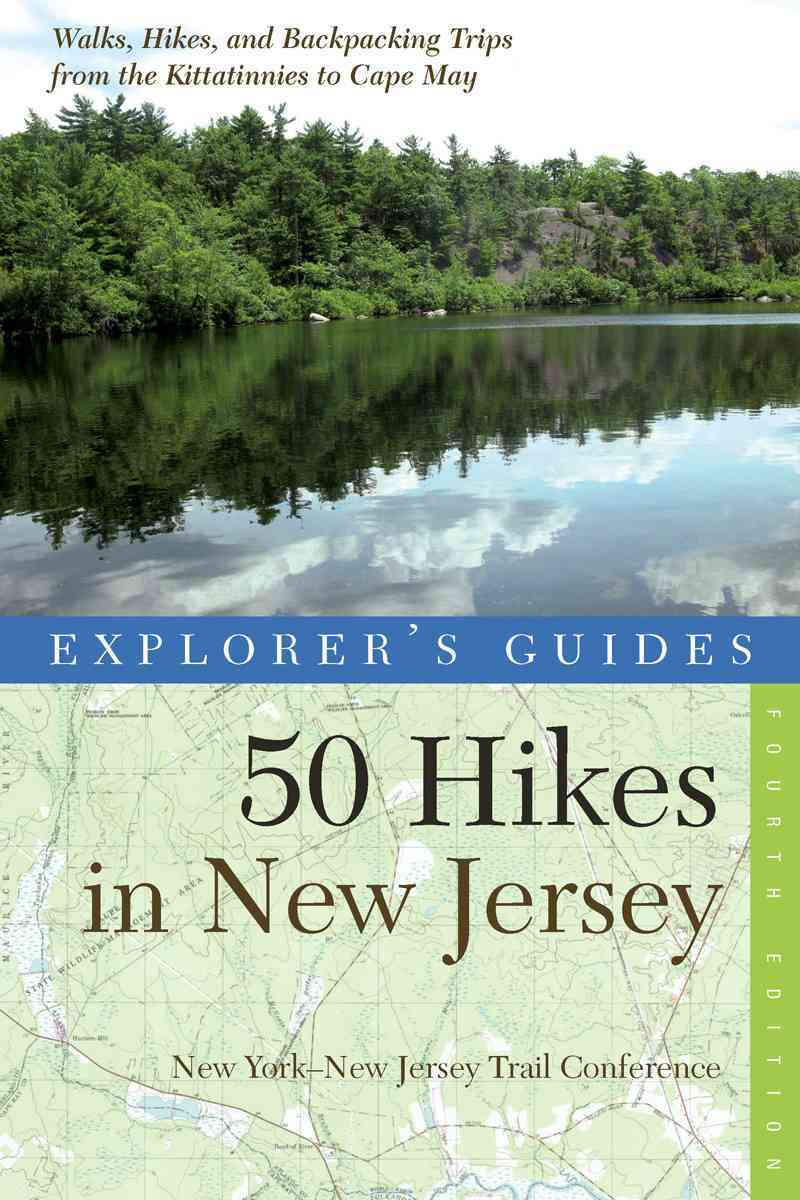 Explorer's Guide 50 Hikes in New Jersey By New York-New Jersey Trail Conference (COR)